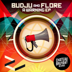 budju second ep a warning feat flore global bass music
